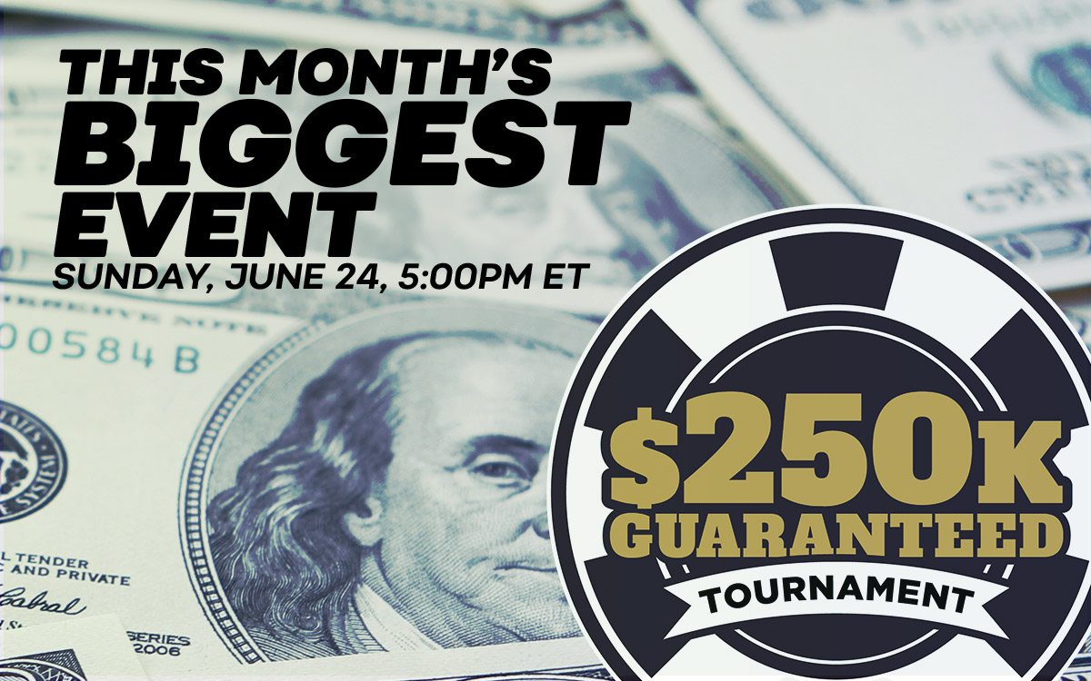 Online Poker Tournament: $250K GTD